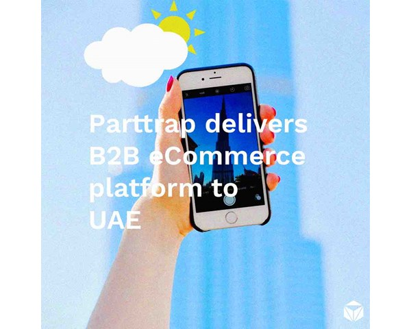 Parttrap delivers B2B eCommerce to Dubai.
